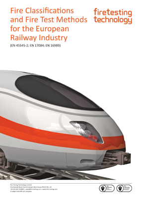 Fire Classifications and Fire Test Methods for the European Railway Industry